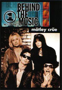Behind The Music: Motley Crue - video cover